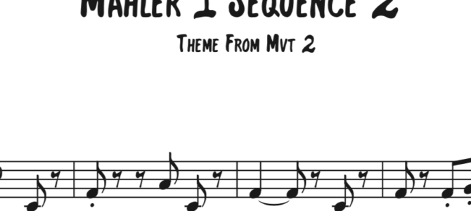 Mahler 1 Sequence 2